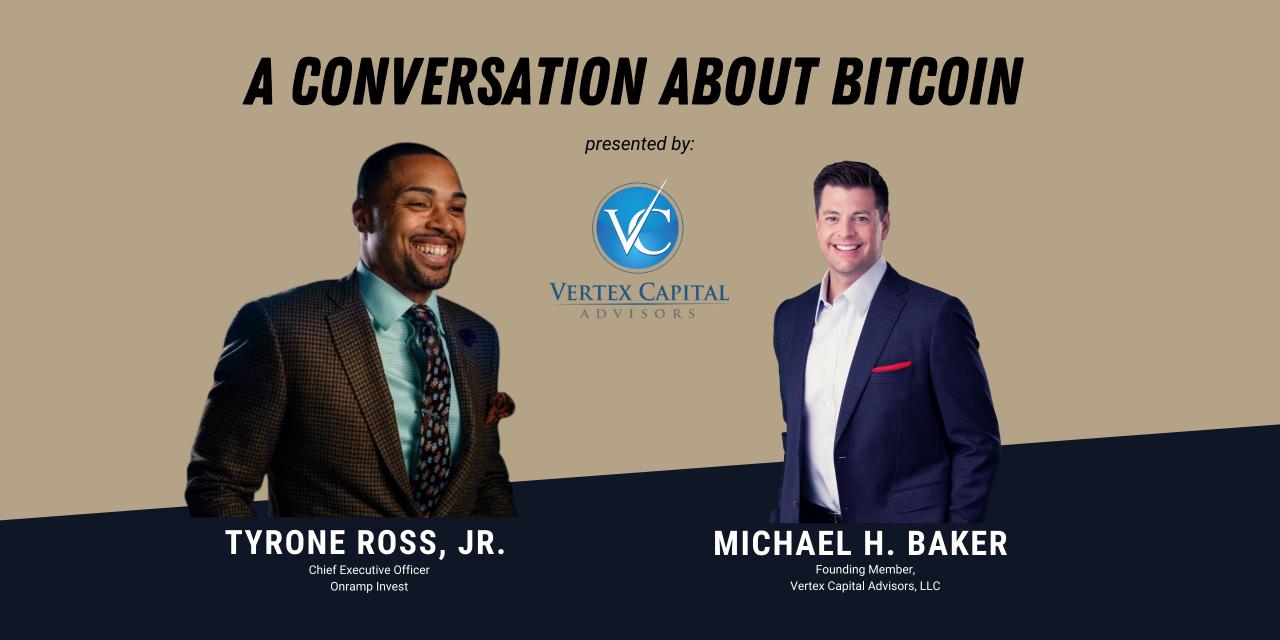 A Conversation About Bitcoin
