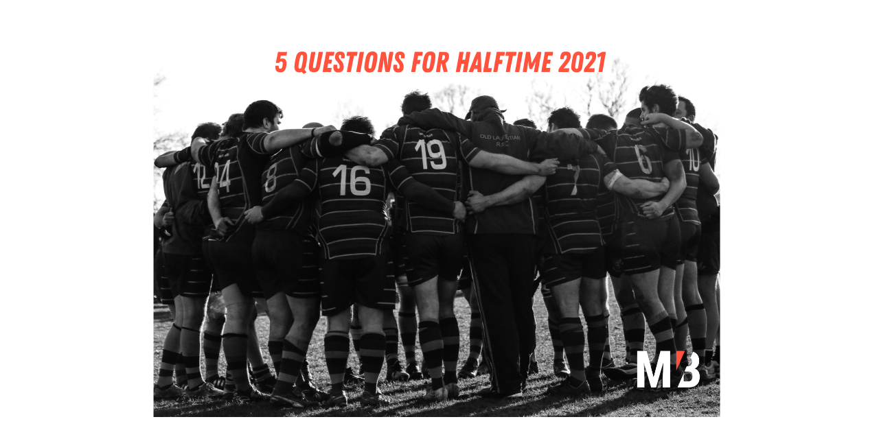 5 Questions for Halftime 2021